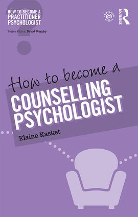 How to Become a Counselling Psychologist (Paperback) book cover