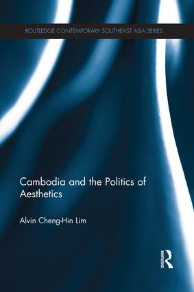 Cambodia and the Politics of Aesthetics book cover