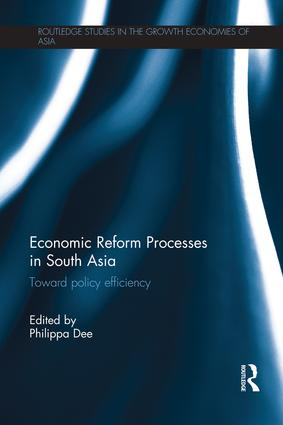 Economic Reform Processes in South Asia: Toward Policy Efficiency book cover