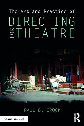 The Art and Practice of Directing for Theatre (Paperback) book cover