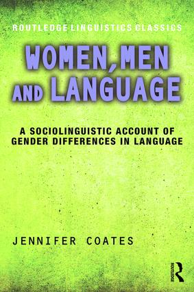 Women, Men and Language: A Sociolinguistic Account of Gender Differences in Language book cover