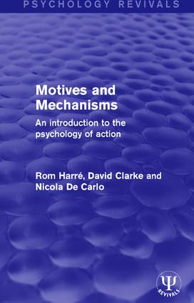 Motives and Mechanisms: An Introduction to the Psychology of Action book cover