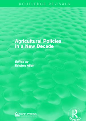 Agricultural Policies in a New Decade: 1st Edition (Hardback) book cover