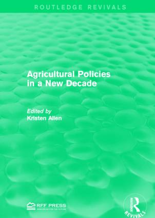 Agricultural Policies in a New Decade book cover