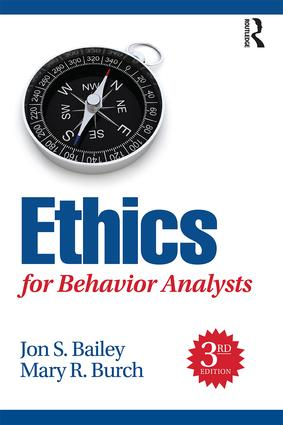Ethics for Behavior Analysts: 3rd Edition (Paperback) book cover