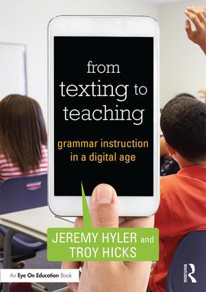 From Texting to Teaching: Grammar Instruction in a Digital Age (Paperback) book cover