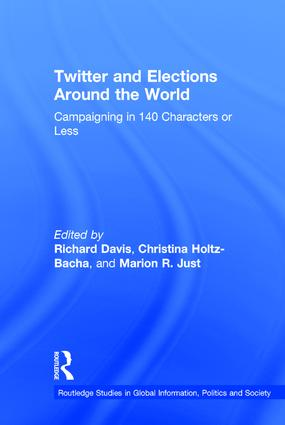 Twitter and Elections around the World: Campaigning in 140 Characters or Less book cover