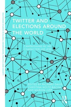 Twitter and Elections Around the World: Campaigning in 140 Characters or Less, 1st Edition (Paperback) book cover