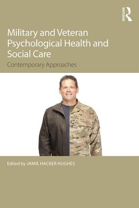 Military Veteran Psychological Health and Social Care: Contemporary Issues (Paperback) book cover