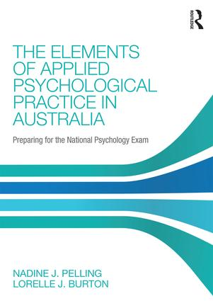 The Elements of Applied Psychological Practice in Australia: Preparing for the National Psychology Examination book cover