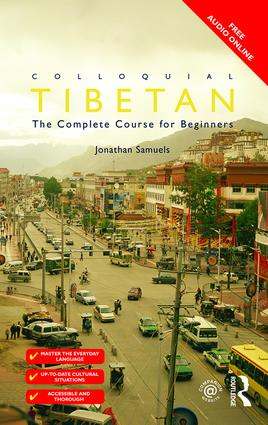 Colloquial Tibetan: The Complete Course for Beginners, 1st Edition (Paperback) book cover