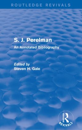 S. J. Perelman: An Annotated Bibliography, 1st Edition (Paperback) book cover