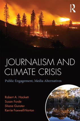Journalism and Climate Crisis: Public Engagement, Media Alternatives (Paperback) book cover