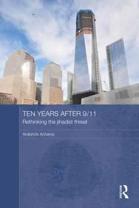 Ten Years After 9/11 - Rethinking the Jihadist Threat book cover