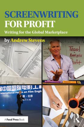Screenwriting for Profit: Writing for the Global Marketplace, 1st Edition (Paperback) book cover
