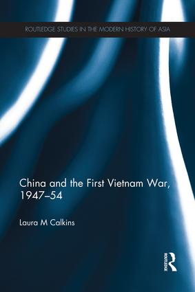 China and the First Vietnam War, 1947-54 book cover