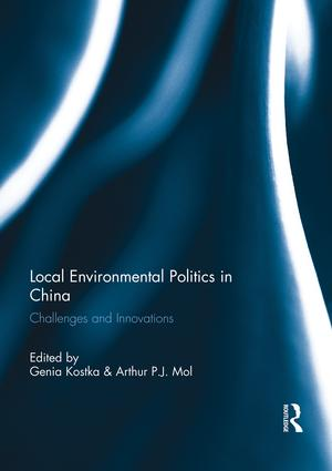 Local Environmental Politics in China: Challenges and Innovations book cover