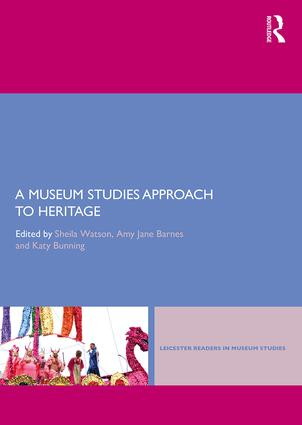A Museums Studies Approach to Heritage book cover