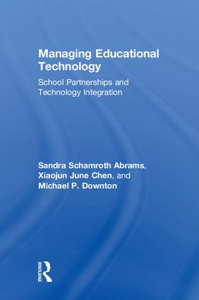 Managing Educational Technology: School Partnerships and Technology Integration, 1st Edition (Hardback) book cover