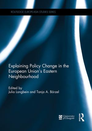 Explaining Policy Change in the European Union's Eastern Neighbourhood: 1st Edition (Paperback) book cover