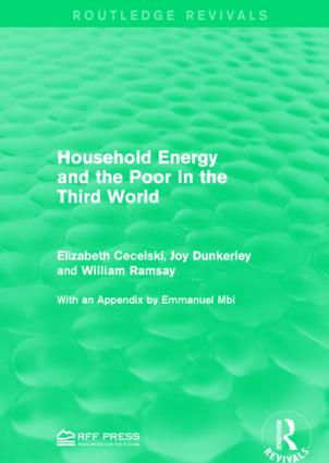Household Energy and the Poor in the Third World