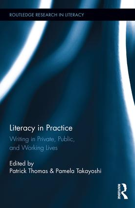 Literacy in Practice: Writing in Private, Public, and Working Lives book cover