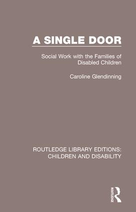 A Single Door: Social Work with the Families of Disabled Children book cover
