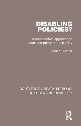 Disabling Policies?: A Comparative Approach to Education Policy and Disability book cover