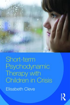 Short-term Psychodynamic Therapy with Children in Crisis: 1st Edition (Paperback) book cover