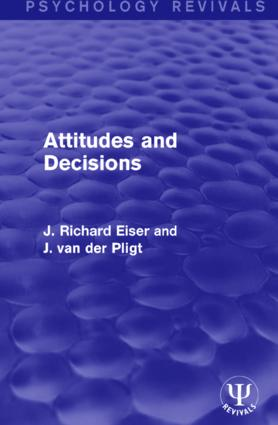 Attitudes and Decisions: 1st Edition (Hardback) book cover