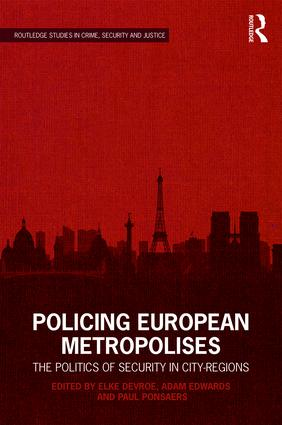 Policing European Metropolises: The Politics of Security in City-Regions book cover