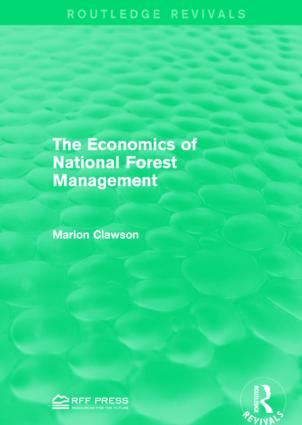 The Economics of National Forest Management: 1st Edition (Paperback) book cover