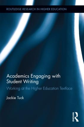 Academics Engaging with Student Writing: Working at the Higher Education Textface, 1st Edition (Hardback) book cover