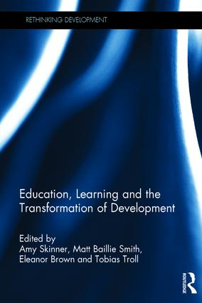 Education, Learning and the Transformation of Development book cover