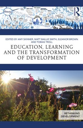 Education, Learning and the Transformation of Development: 1st Edition (Paperback) book cover