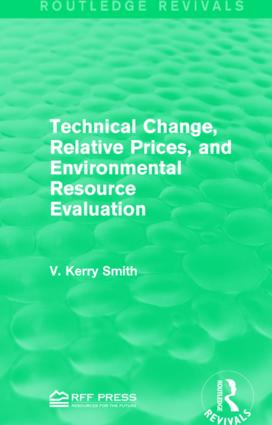 Technical Change, Relative Prices, and Environmental Resource Evaluation: 1st Edition (e-Book) book cover