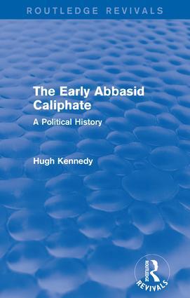 The Early Abbasid Caliphate