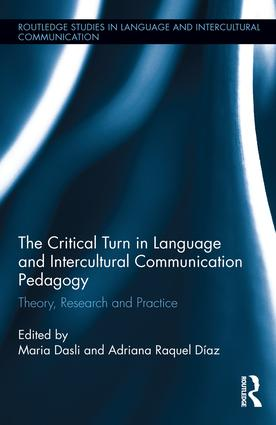 The Critical Turn in Language and Intercultural Communication Pedagogy: Theory, Research and Practice book cover