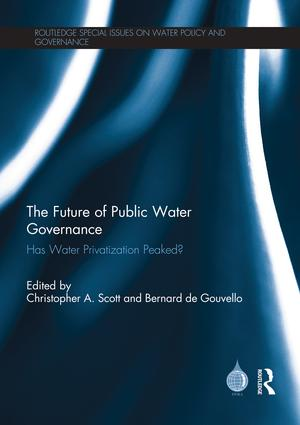 The Future of Public Water Governance: Has Water Privatization Peaked? (Paperback) book cover