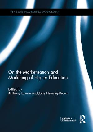 On the Marketisation and Marketing of Higher Education: 1st Edition (Paperback) book cover