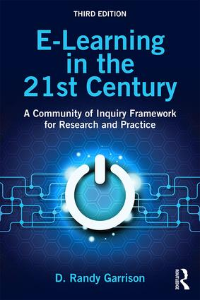 E-Learning in the 21st Century: A Community of Inquiry Framework for Research and Practice, 3rd Edition (Paperback) book cover