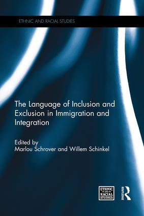 The Language of Inclusion and Exclusion in Immigration and Integration: 1st Edition (e-Book) book cover