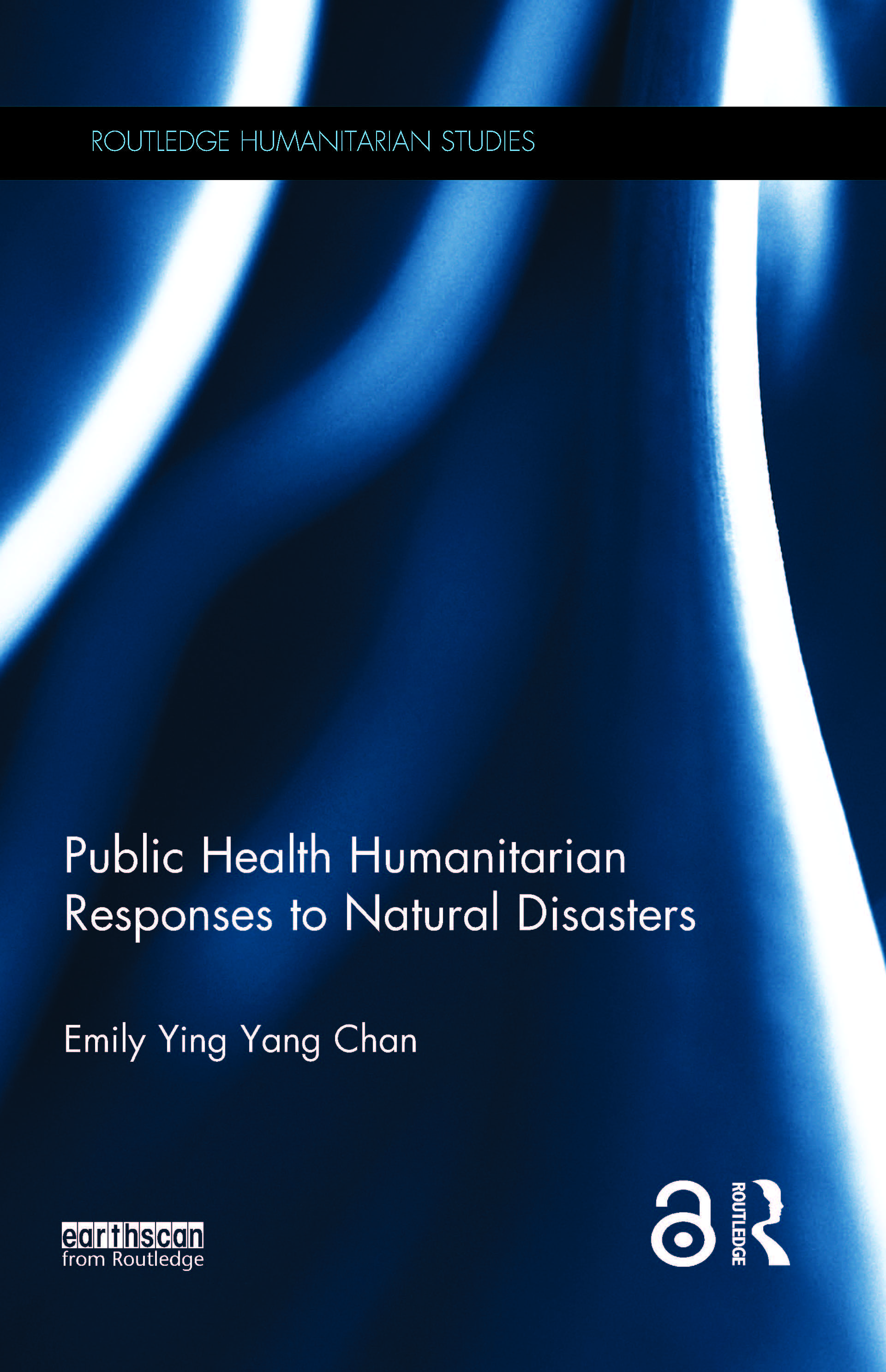 Public Health Humanitarian Responses to Natural Disasters: 1st Edition (Hardback) book cover