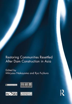 Restoring Communities Resettled After Dam Construction in Asia: 1st Edition (Paperback) book cover