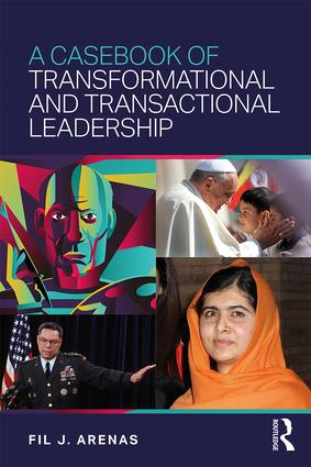 A Casebook of Transformational and Transactional Leadership: 1st Edition (Paperback) book cover