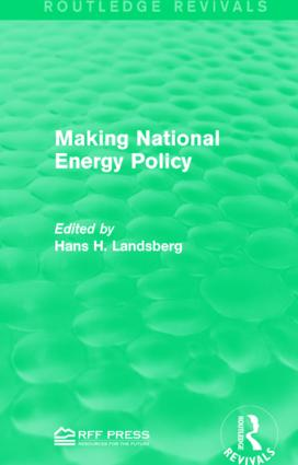 Making National Energy Policy: 1st Edition (Paperback) book cover