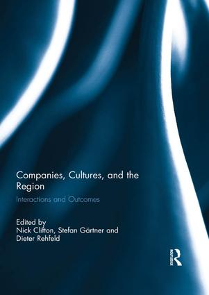 Companies, Cultures, and the Region: Interactions and Outcomes book cover