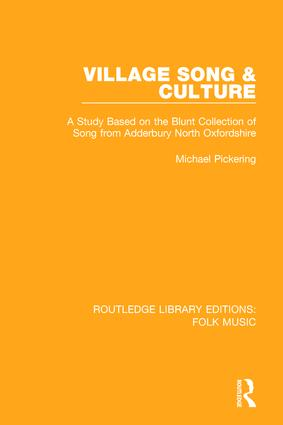 Village Song & Culture: A Study Based on the Blunt Collection of Song from Adderbury North Oxfordshire book cover
