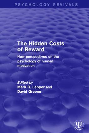 The Hidden Costs of Reward: New Perspectives on the Psychology of Human Motivation book cover