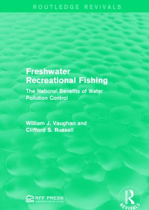 Freshwater Recreational Fishing: The National Benefits of Water Pollution Control book cover